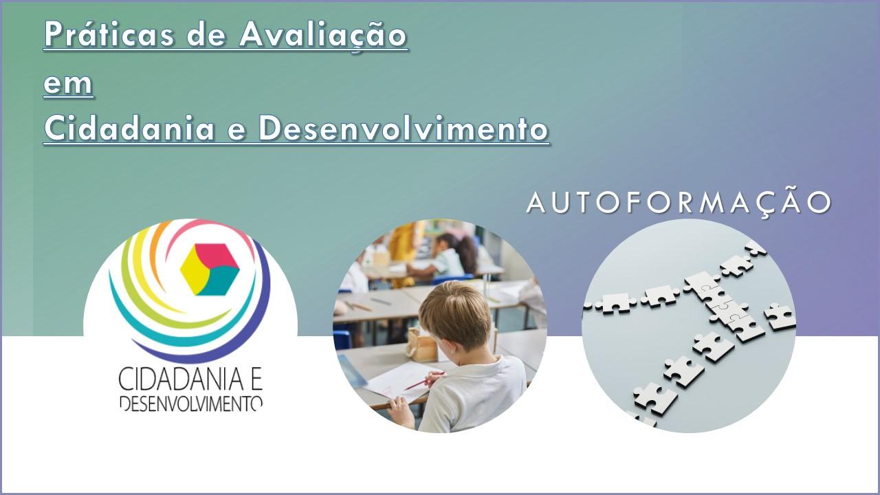 AUTOFORMAÇÃO - Práticas de Avaliação em Cidadania e Desenvolvimento