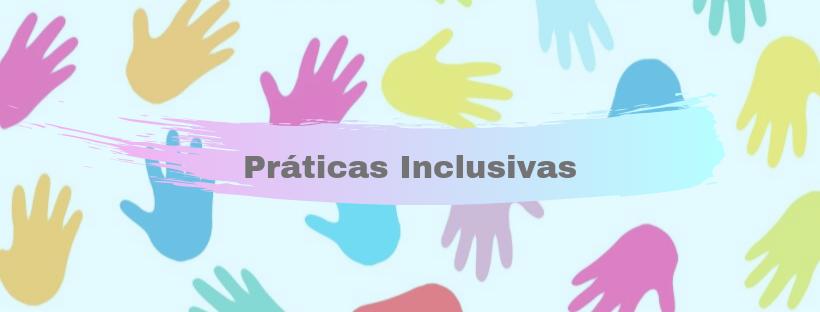Curso de Formação Práticas de Educação Inclusiva